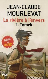 La rivière à l'envers, Tomek T.1 de Jean-Claude Mourlevat